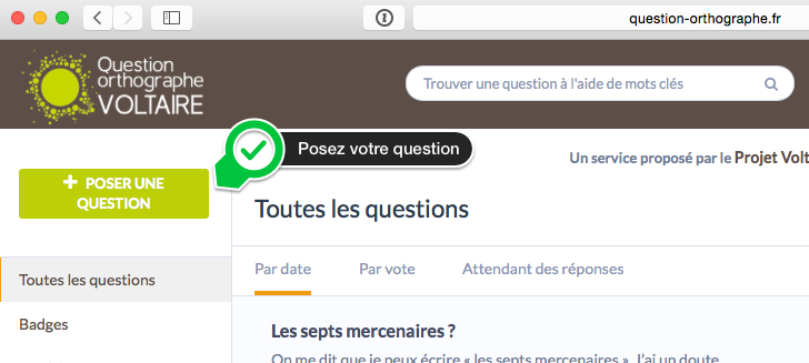Posez une question -Question_orthographe_VOLTAIRE